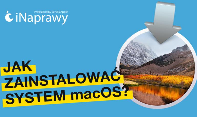 Jak zainstalować system macOS